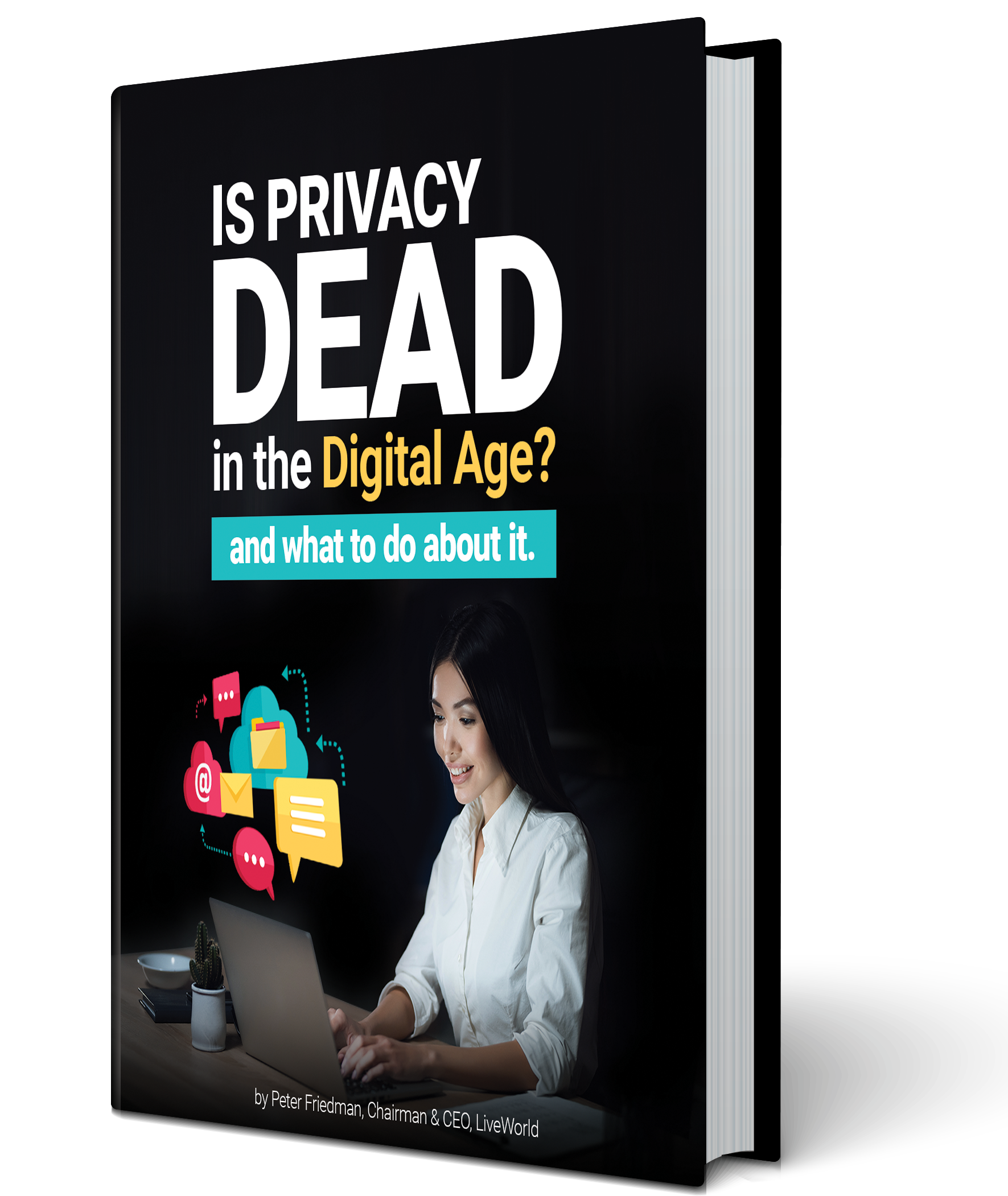 Is Privacy Dead in the Digital Age eBook